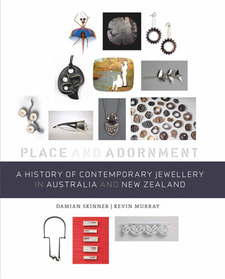 Book cover, Place and Adornment: A History of Contemporary Jewellery in Australia and New Zealand.