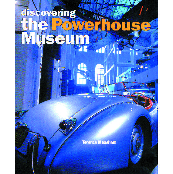 Book cover, Discovering the Powerhouse Museum.