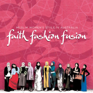 faith-fashion-fusion-muslim-womens-style-in-australia-book-cover