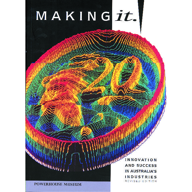 Making It: Innovation and Success in Australia's Industries (revised  edition)