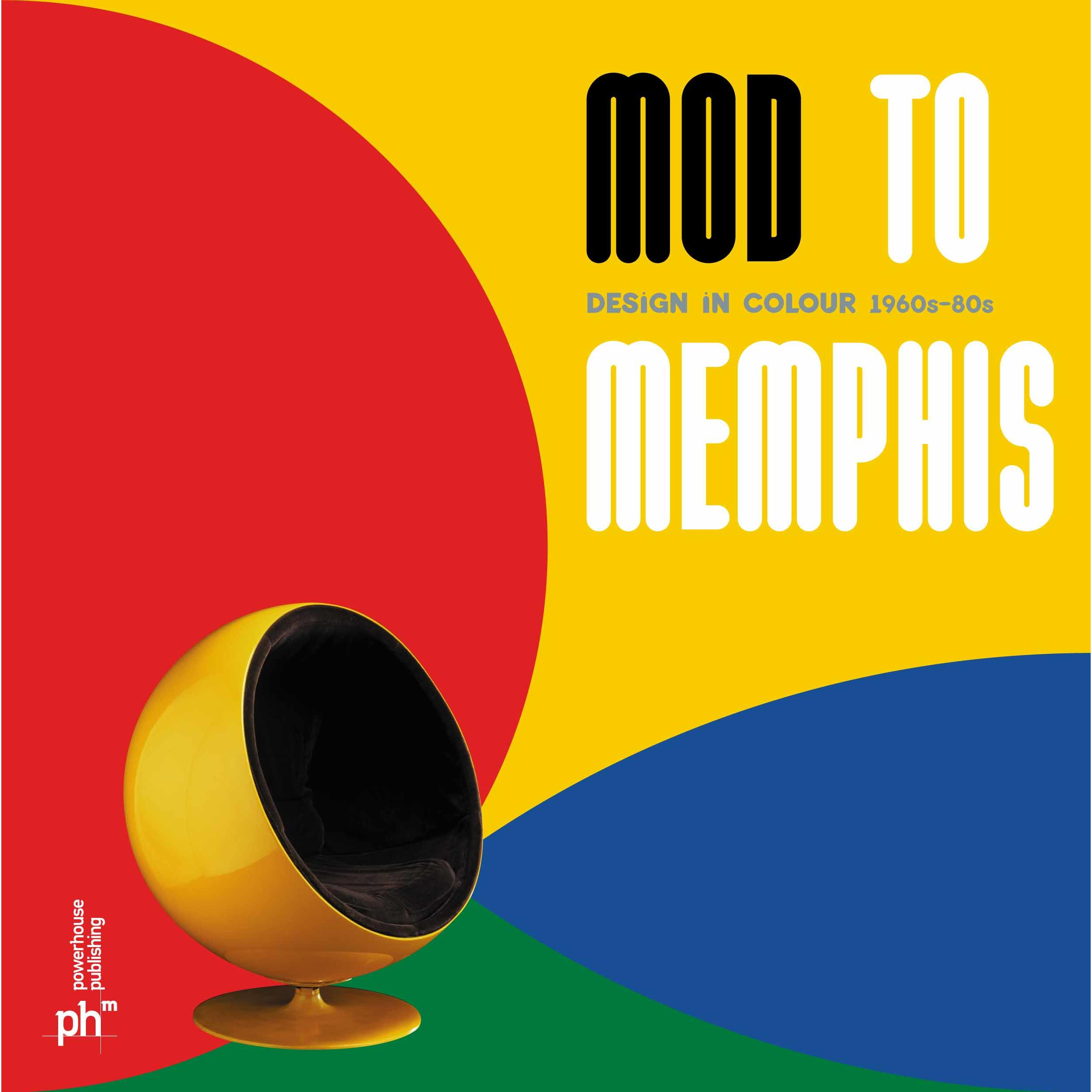 Book cover, Mod to Memphis: Design in Colour 1960s-80s.