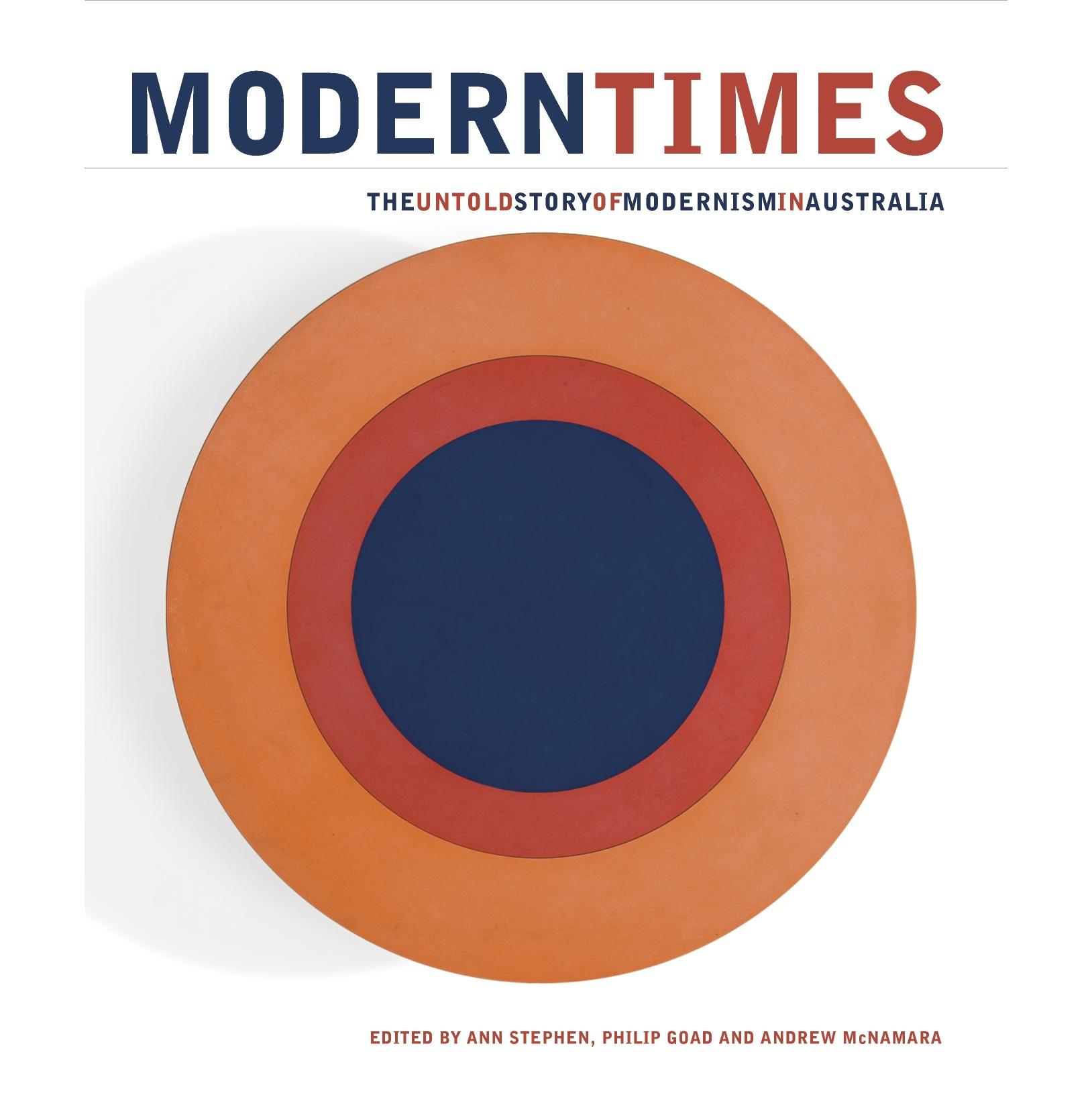 Book cover, Modern Times: The Untold Story of Modernism in Australia.