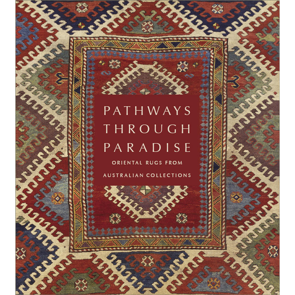 Pathways Through Paradise: Oriental Rugs From Australian