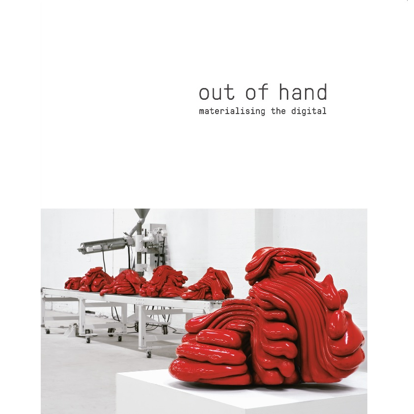 Book Cover, Out of Hand: Materialising the Digital.