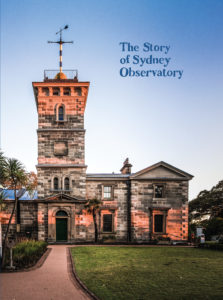 The Story Of Sydney Observatory book, published April 2018