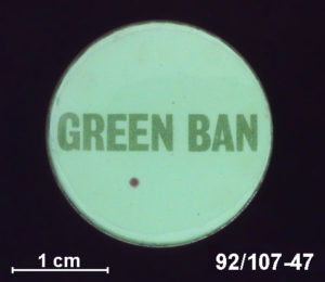 "Badge, ""Green ban"", Australia, 1972-1975"