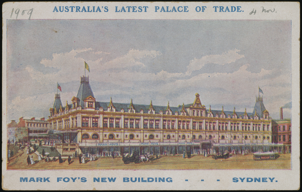 Postcard, advertisement, 'Australia's Latest Palace of Trade, Mark Foys New Building'