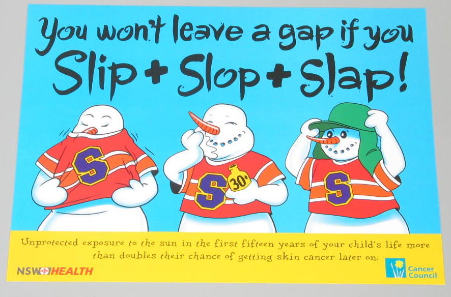 "Rectangular colour offset print poster in landscape format. The poster promotes the 'Slip! Slop! Slap!' sun protection campaign and is titled 'You won't leave a gap if you Slip + Slop + Slap!"". The poster has a blue and yellow background and features cartoon style illustrations of a snowman. The snowman is depicted three times: slipping on a shirt; slopping on some sunscreen; and slapping on a hat."